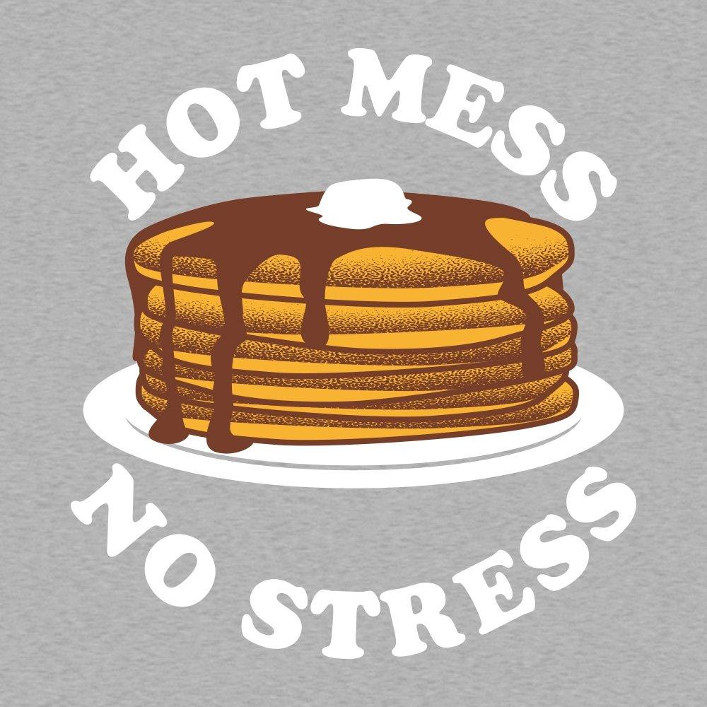 Hot Mess No Stress on Mens T-Shirt