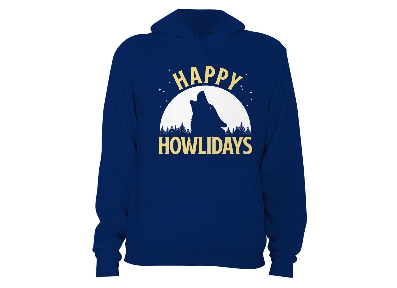 Happy Howlidays on Hoodie