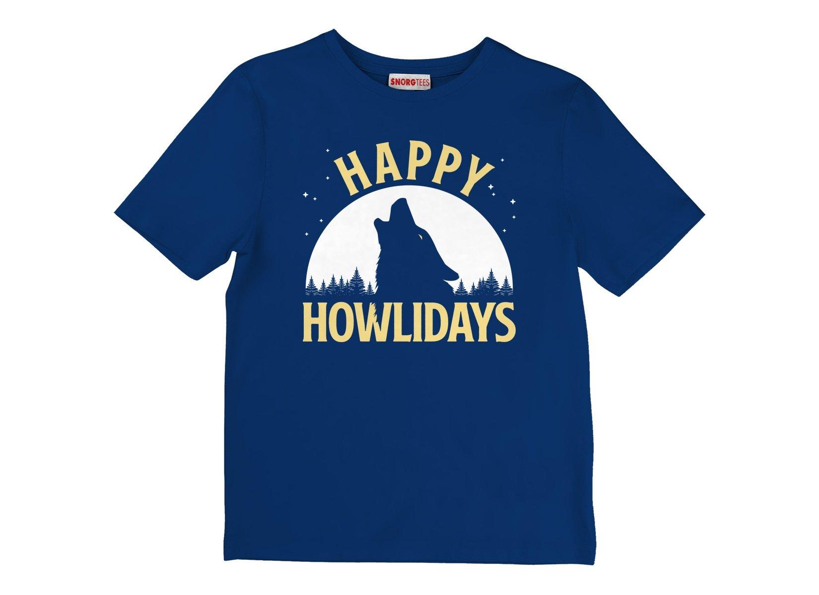 Happy Howlidays on Kids T-Shirt
