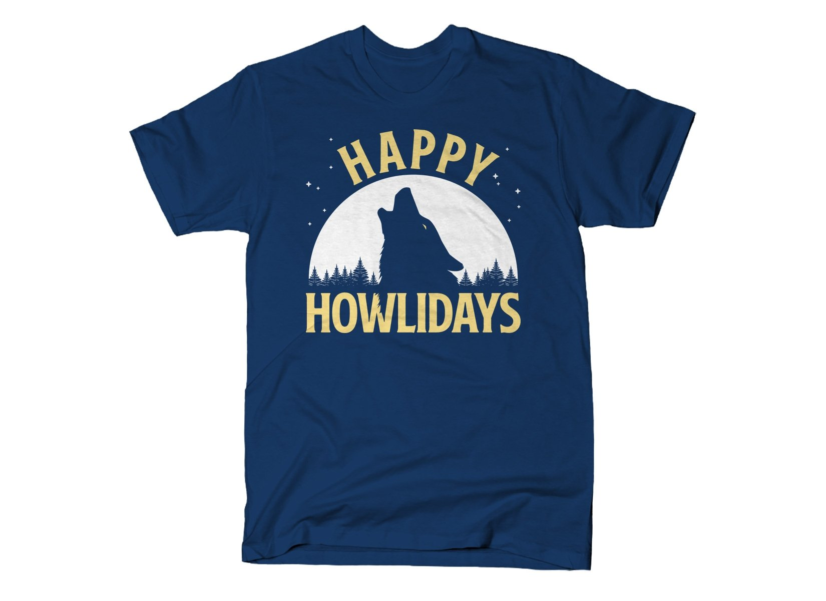Happy Howlidays on Mens T-Shirt