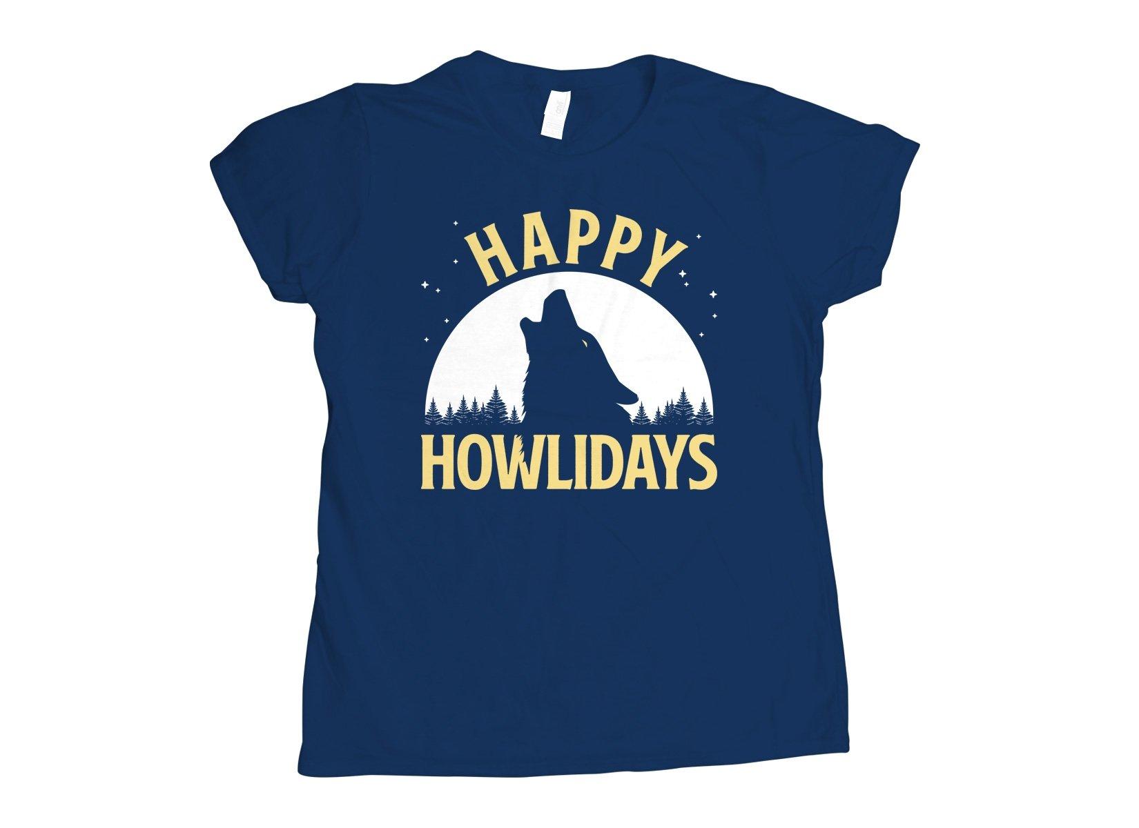 Happy Howlidays on Womens T-Shirt