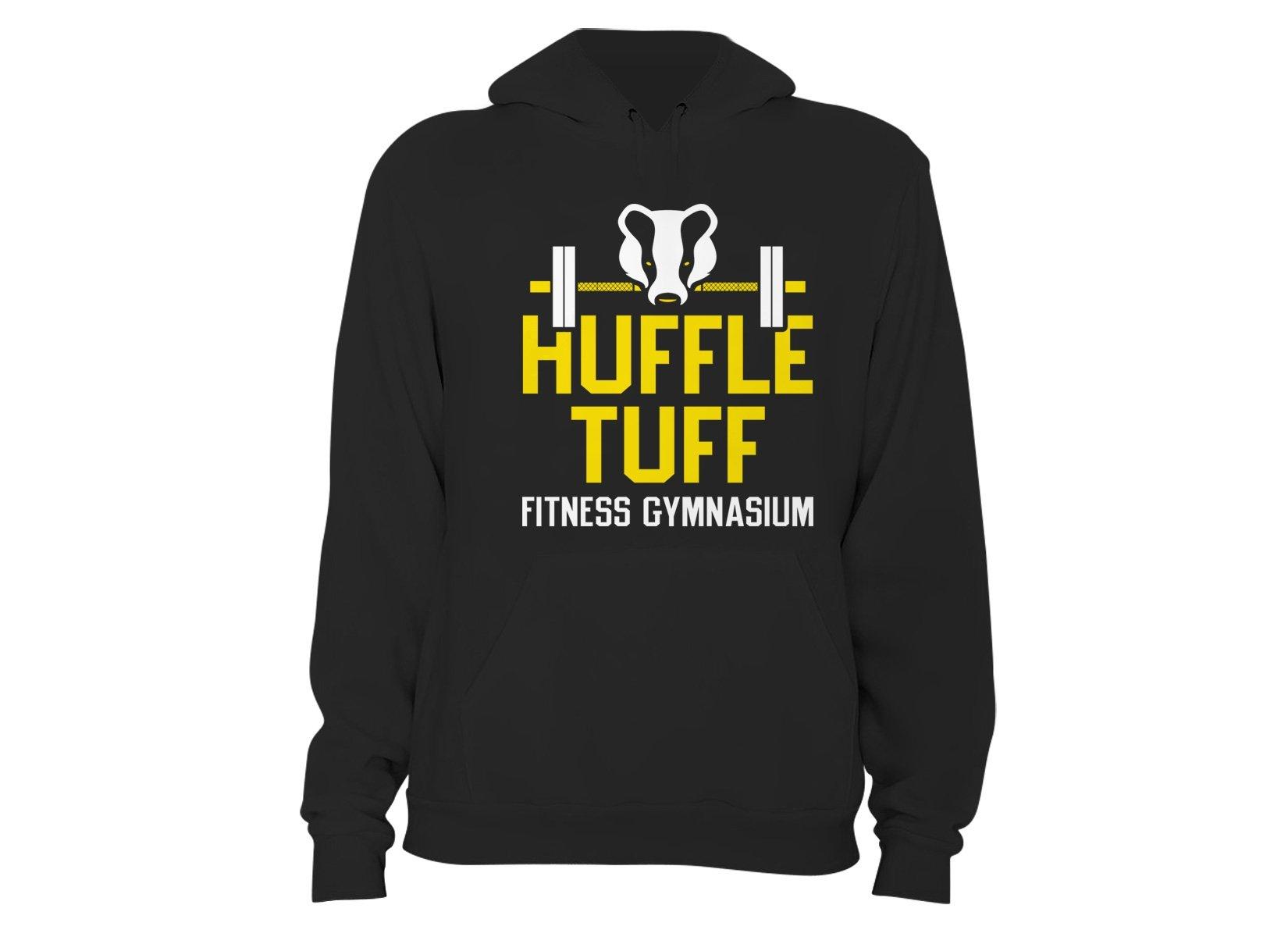 Huffle Tuff Gym on Hoodie
