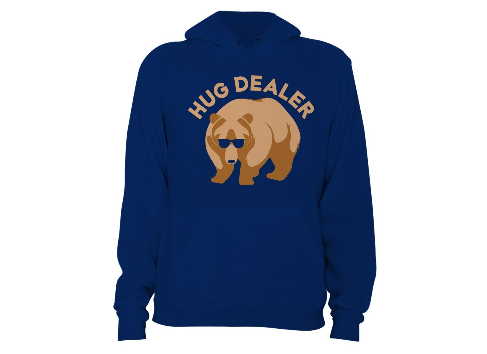 Hug Dealer on Hoodie