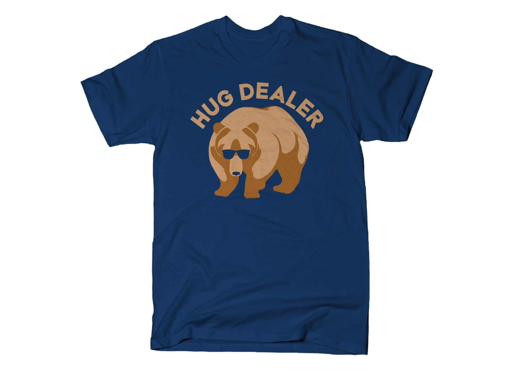 Hug Dealer on Mens T-Shirt