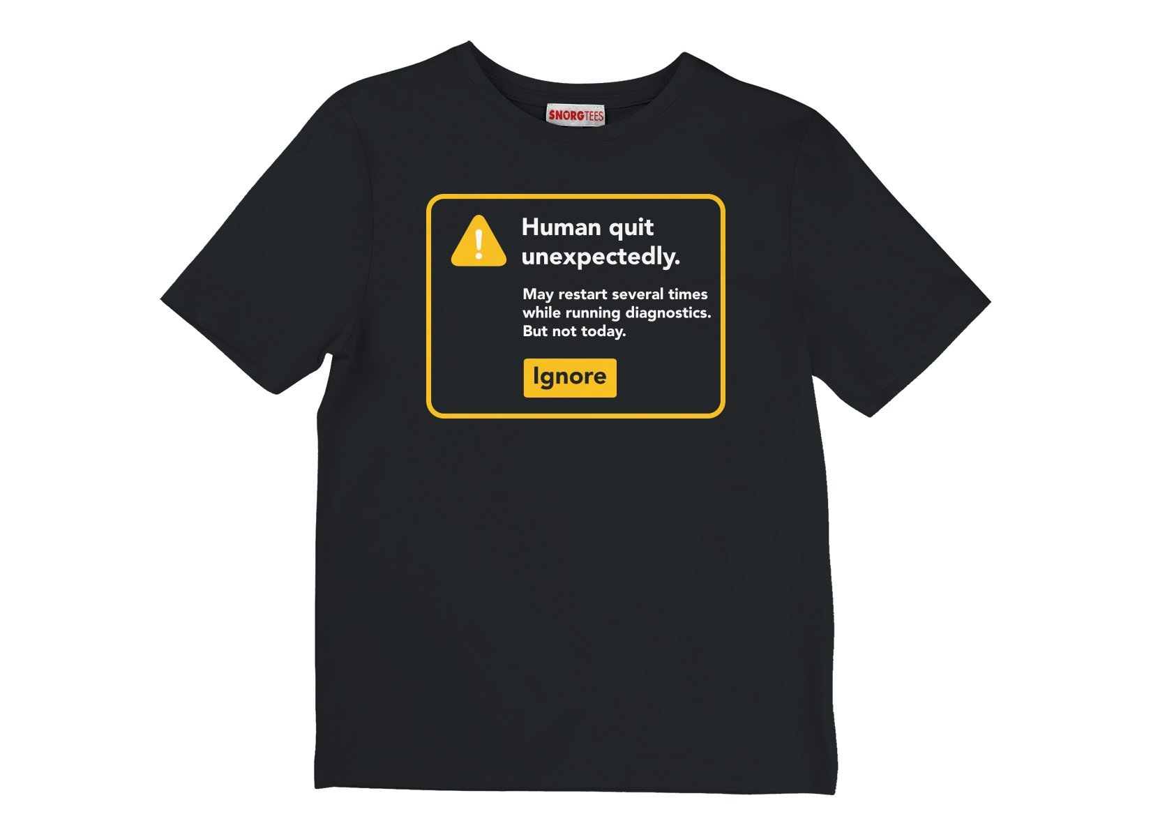 Human Quit Unexpectedly on Kids T-Shirt
