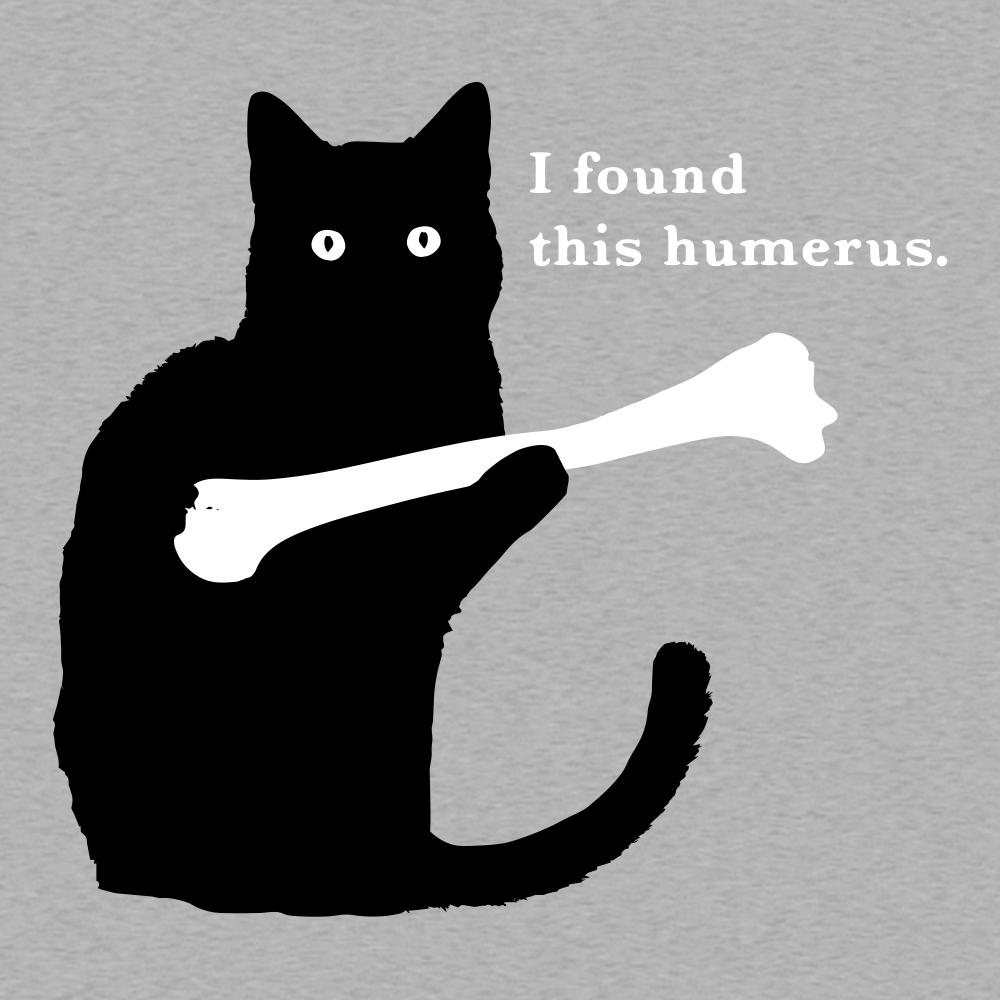 I Found This Humerus T-Shirt  Snorgtees-7300