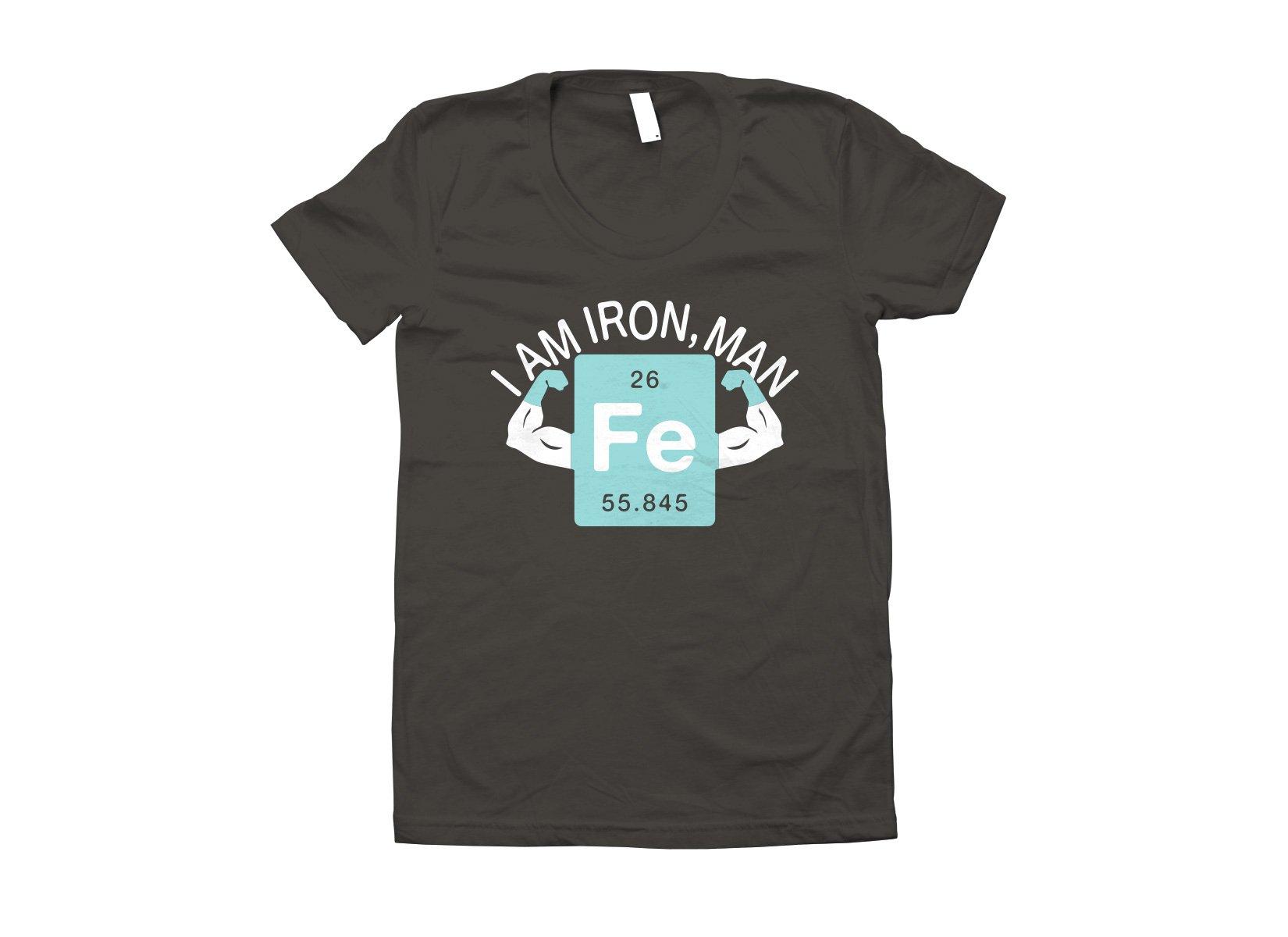 I Am Iron, Man on Juniors T-Shirt