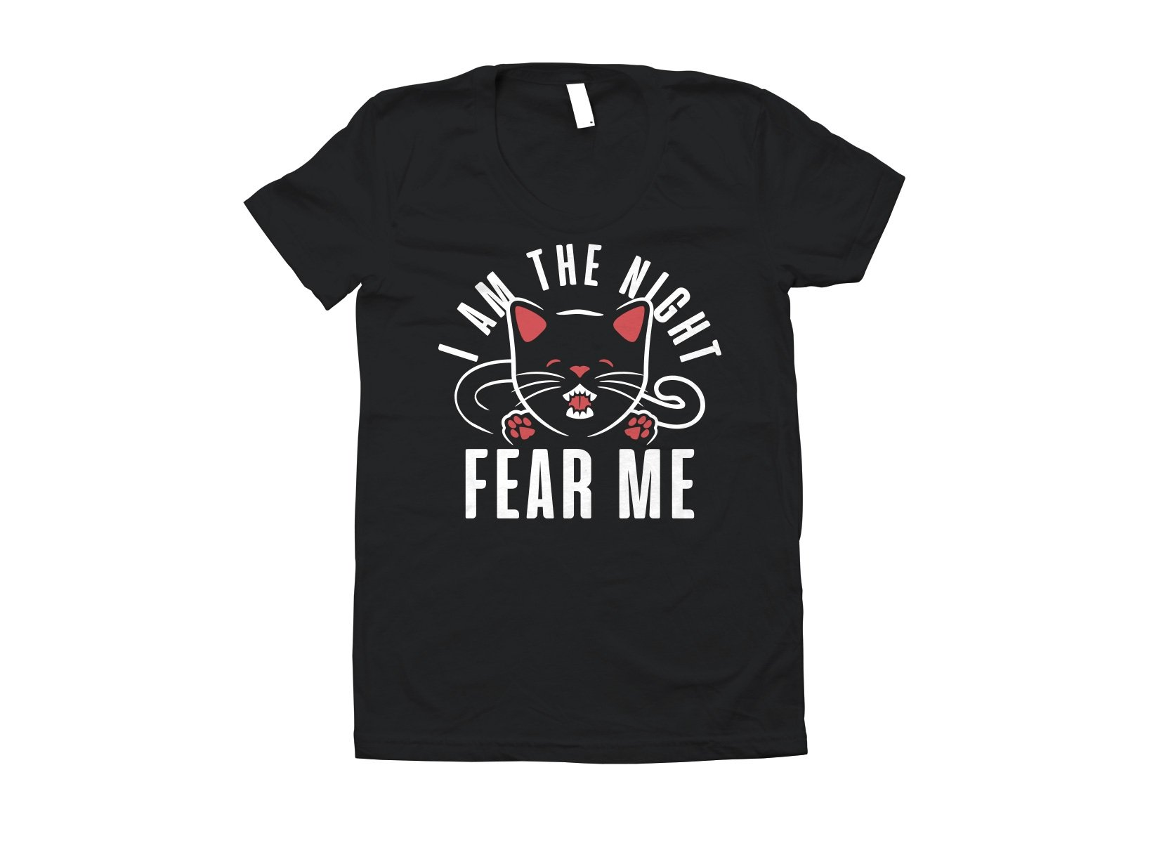 I Am The Night Fear Me on Juniors T-Shirt