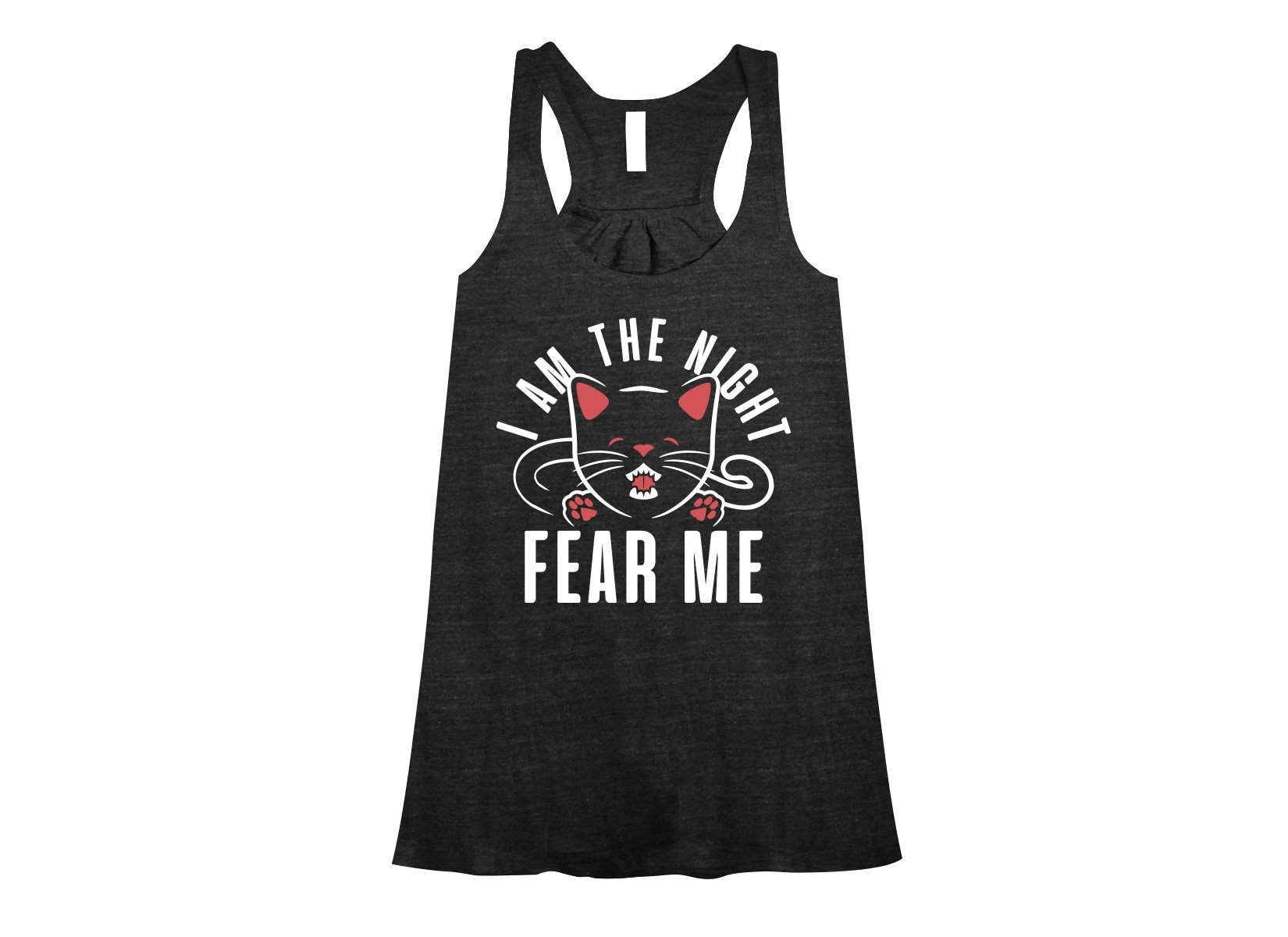 I Am The Night Fear Me on Womens Tanks T-Shirt