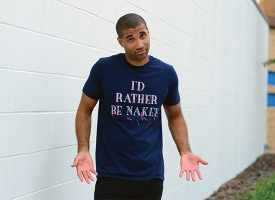 I'd Rather Be Naked on Mens T-Shirt