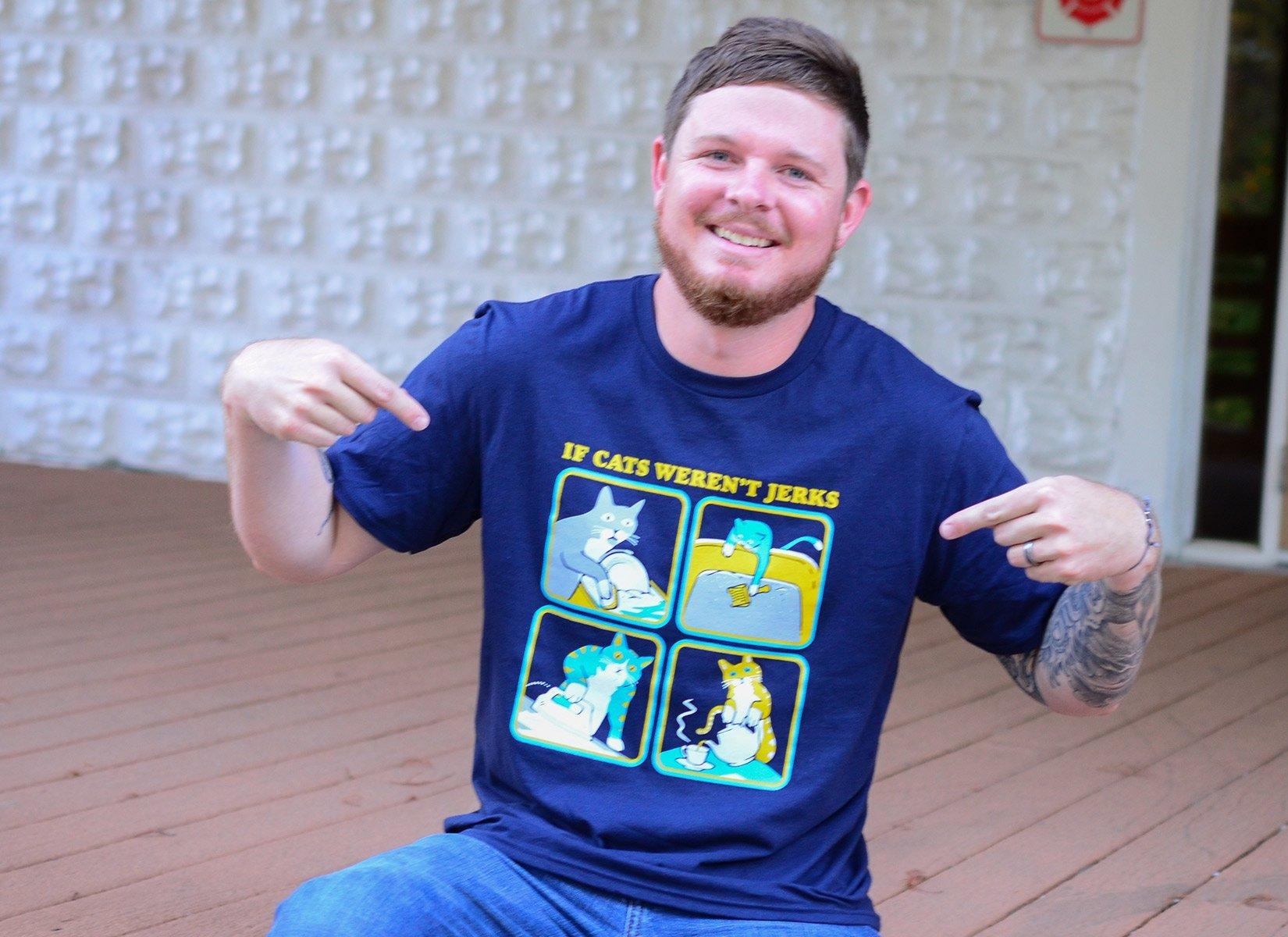 If Cats Weren't Jerks on Mens T-Shirt