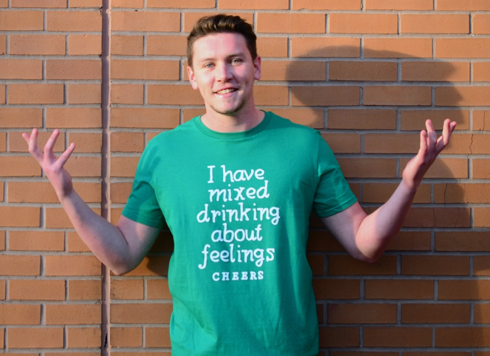 I Have Mixed Drinking About Feelings on Mens T-Shirt