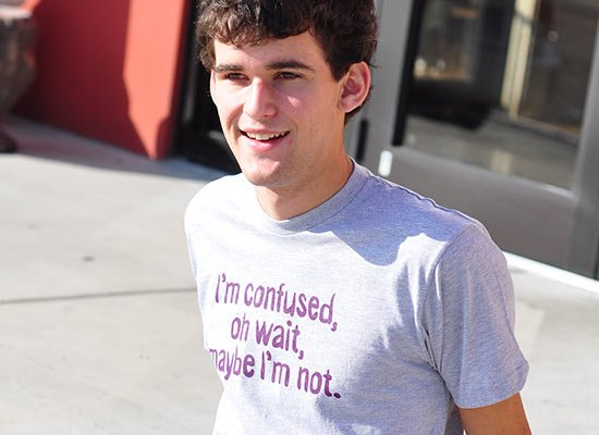 I'm Confused, Oh Wait on Mens T-Shirt