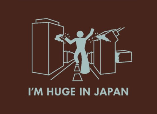 I'm Huge In Japan on Mens T-Shirt