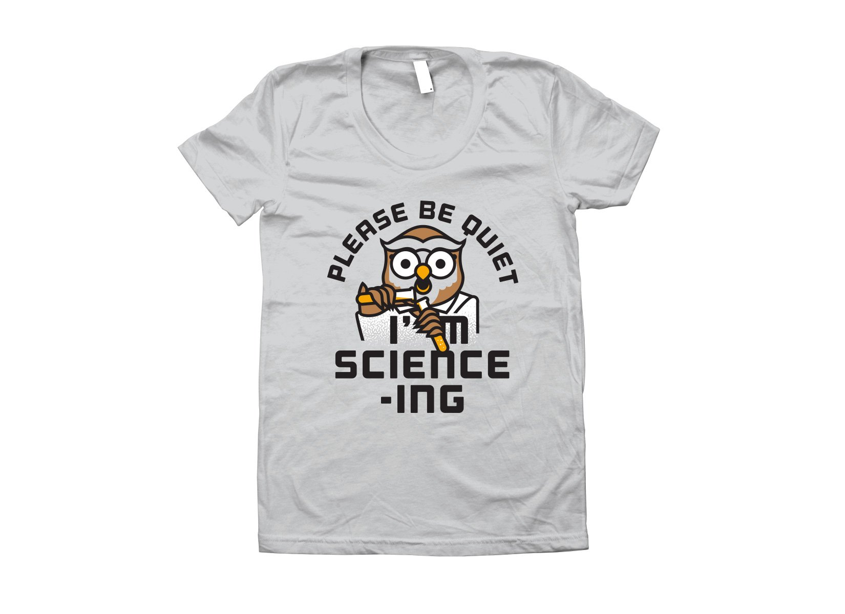 I'm Science-ing on Juniors T-Shirt
