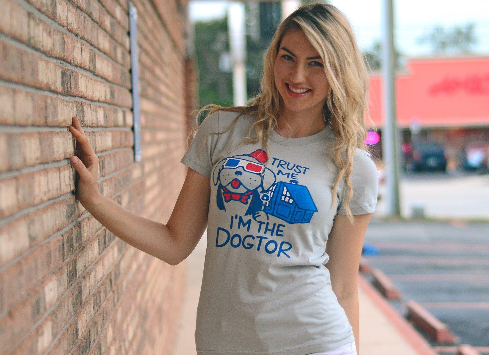 Trust Me, I'm The Dogtor on Juniors T-Shirt