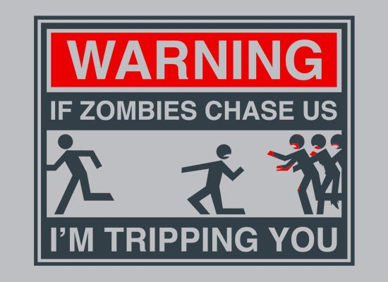 If Zombies Chase Us on Mens T-Shirt