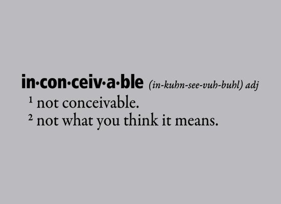 Inconceivable Definition on Mens T-Shirt