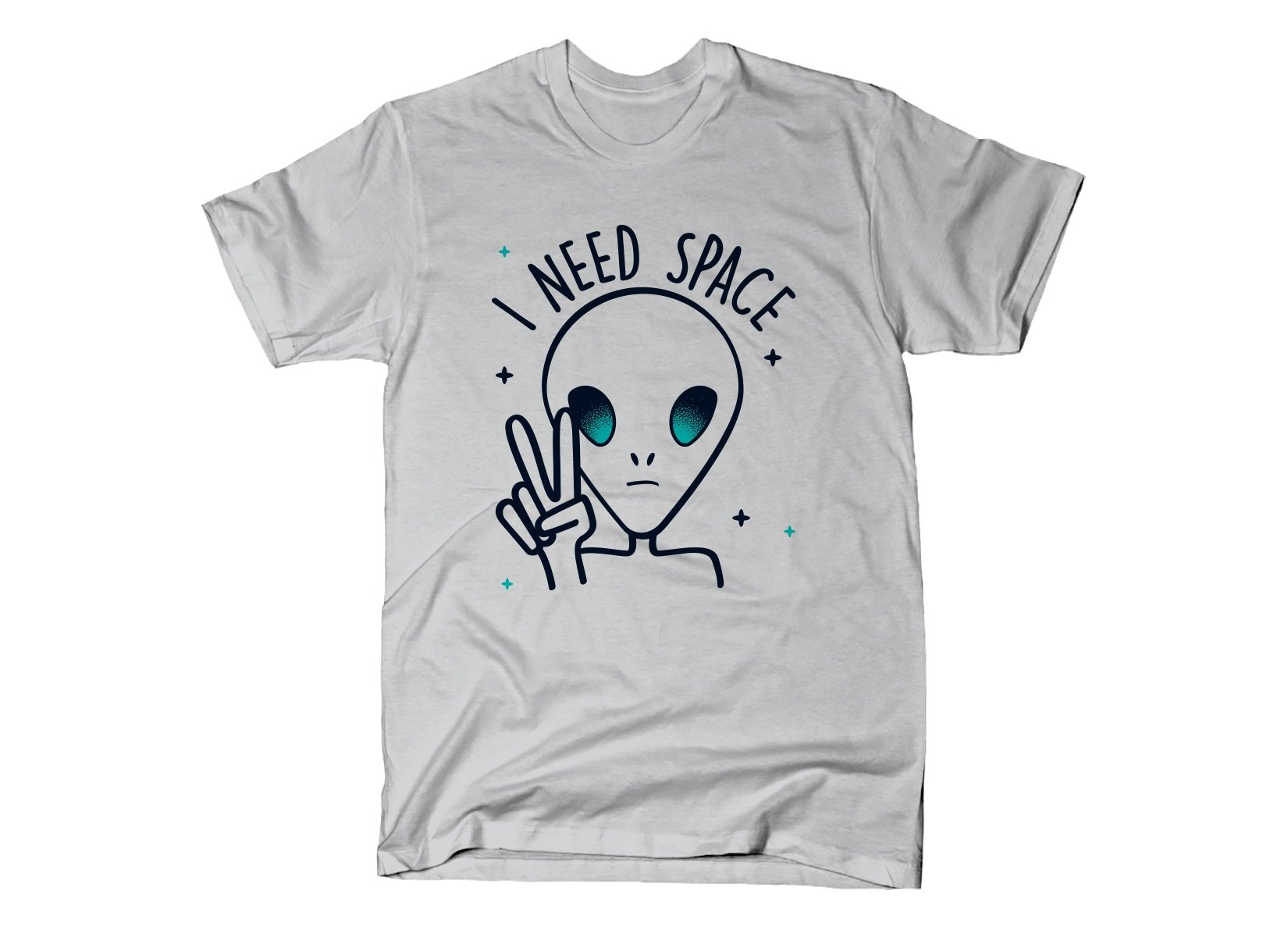 I Need Space on Mens T-Shirt
