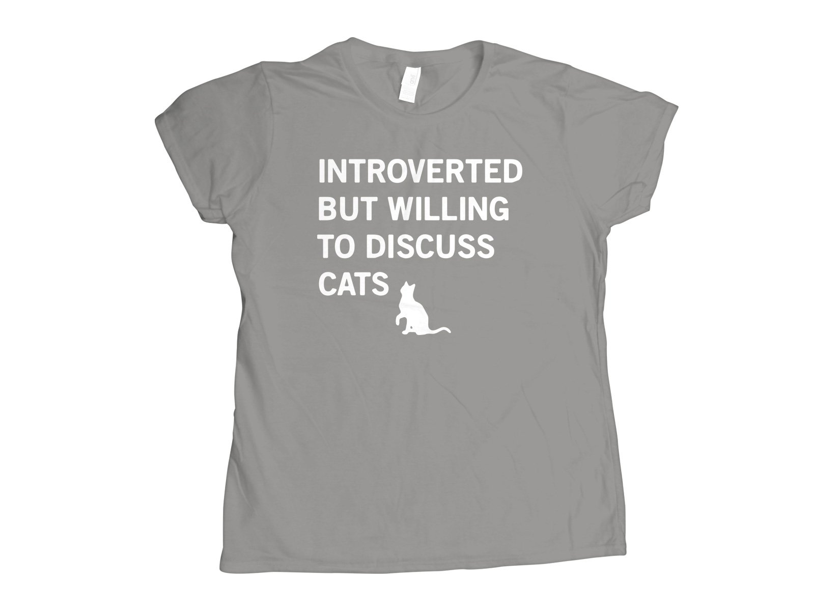 Introverted But Willing To Discuss Cats on Womens T-Shirt
