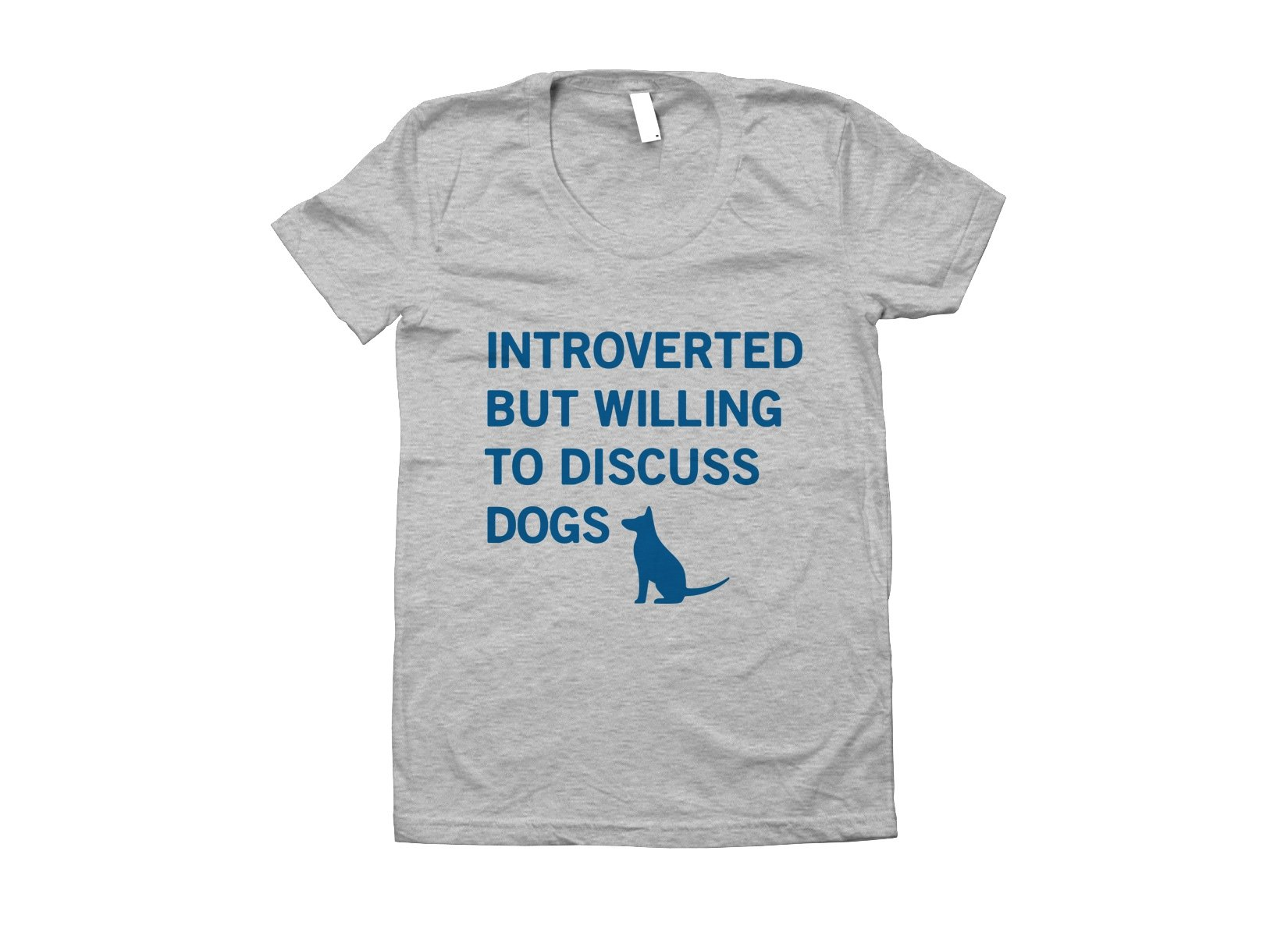 Introverted But Willing To Discuss Dogs on Juniors T-Shirt