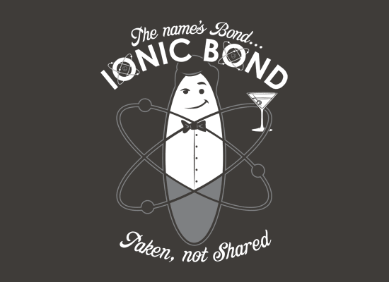 The Name's Bond, Ionic Bond on Mens T-Shirt