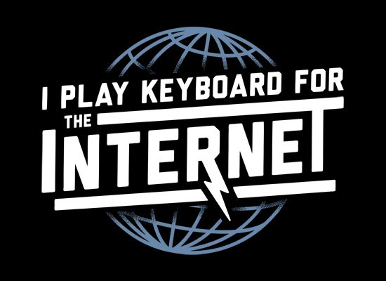 I Play Keyboard For The Internet on Mens T-Shirt