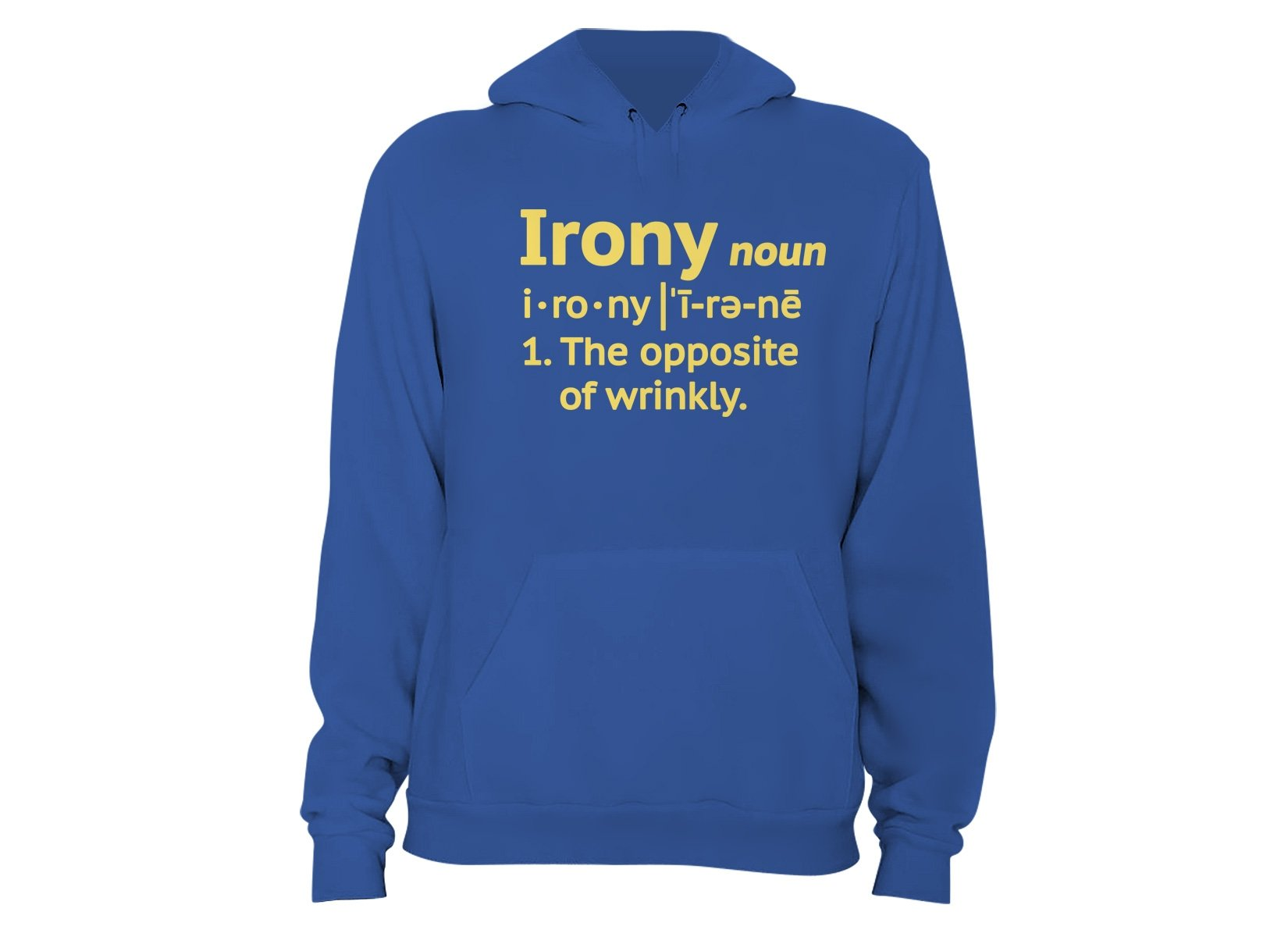 Irony Definition on Hoodie
