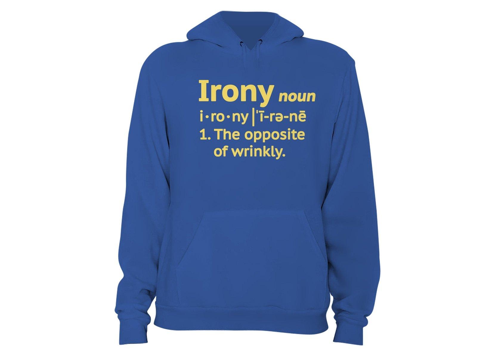Irony Definition on Hoodie
