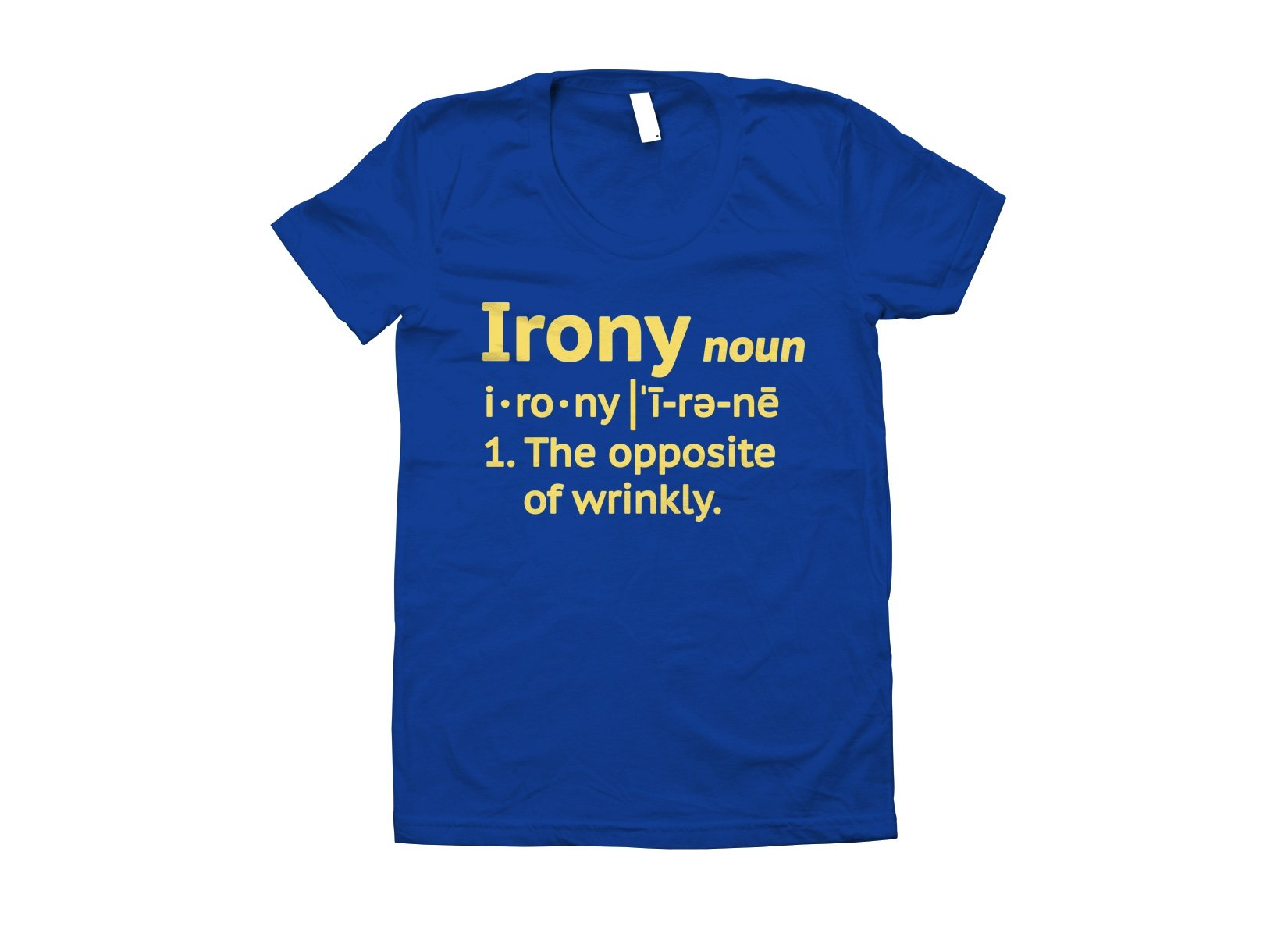 Irony Definition on Juniors T-Shirt