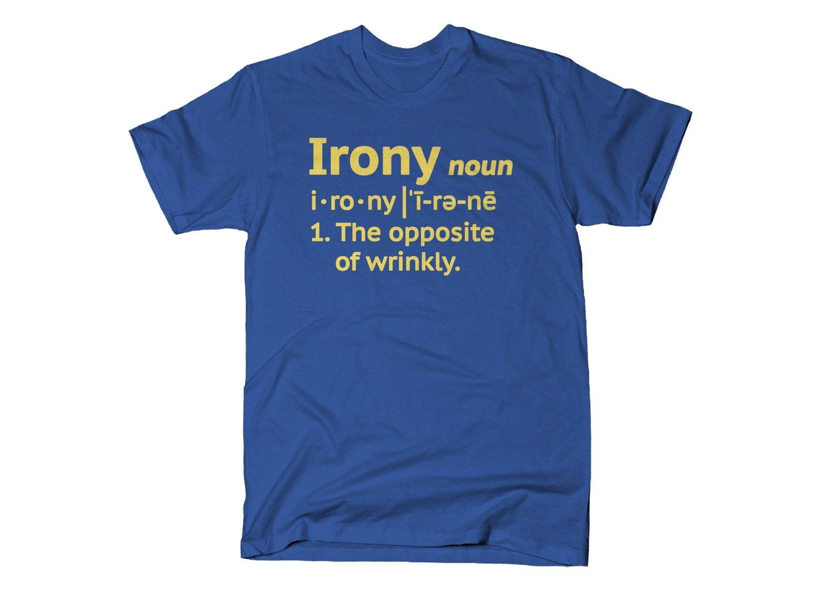 Irony Definition on Mens T-Shirt
