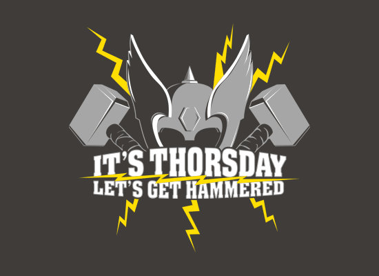 It's Thorsday, Let's Get Hammered on Mens T-Shirt