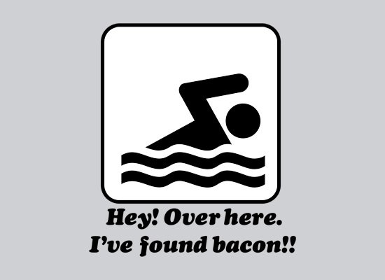 I've Found Bacon! on Mens T-Shirt