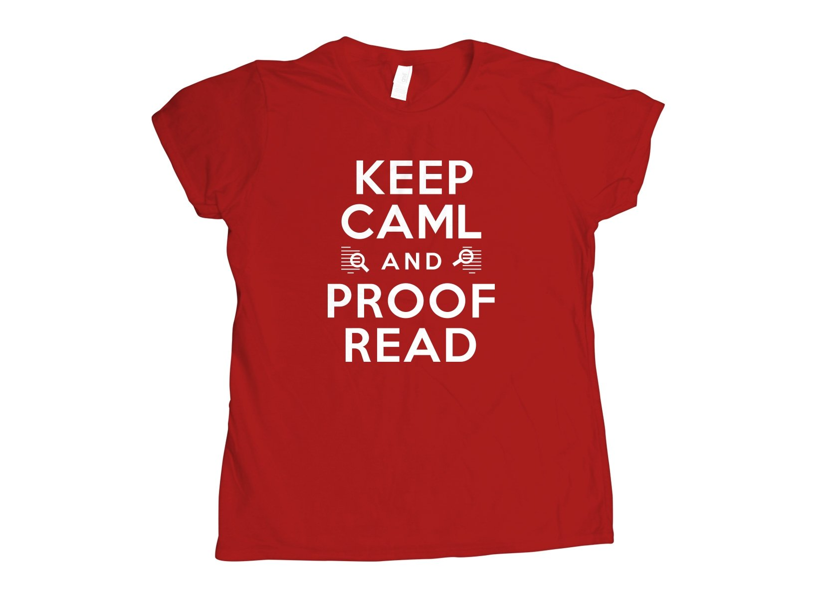 Keep Caml on Womens T-Shirt