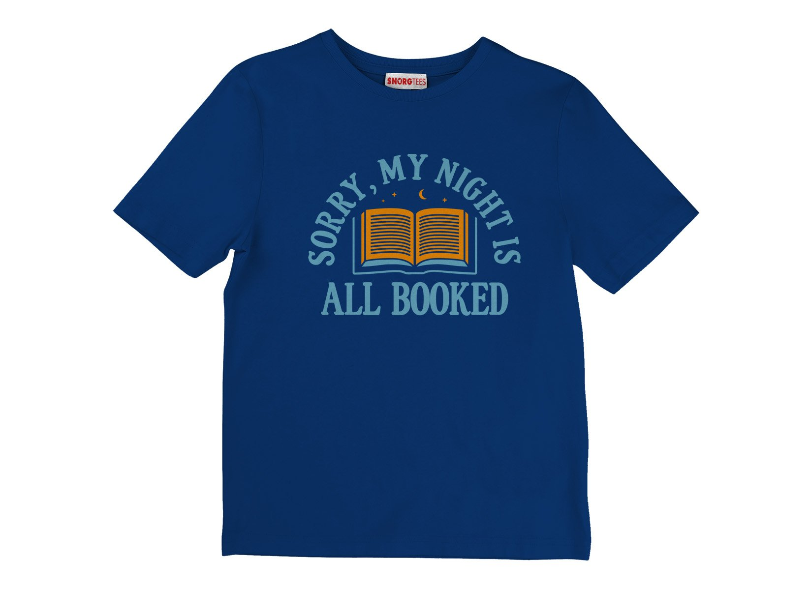 Sorry, My Night Is All Booked on Kids T-Shirt