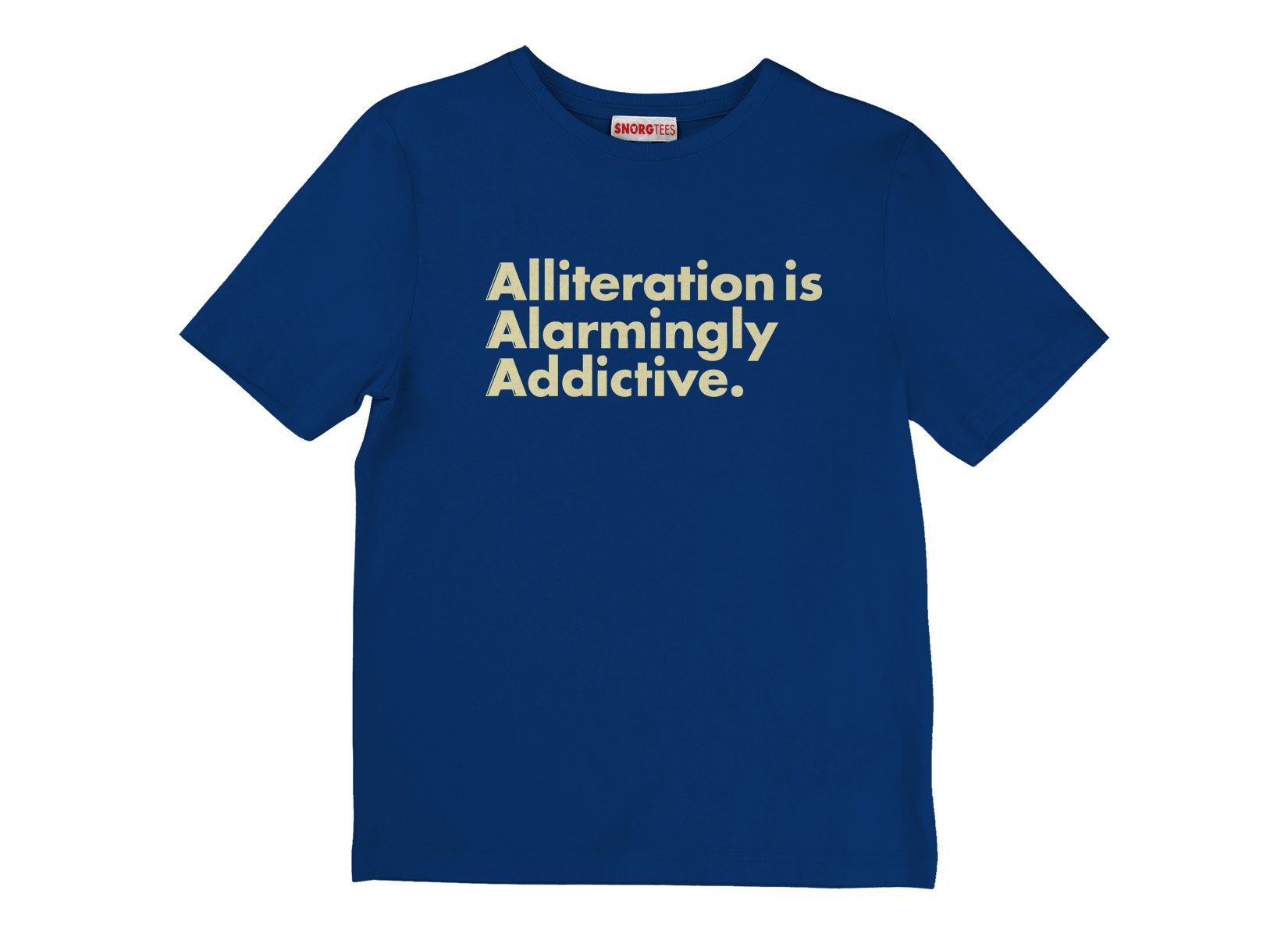 Alliteration Is Alarmingly Addictive on Kids T-Shirt
