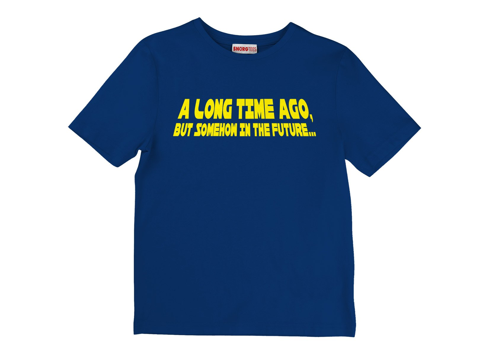 A Long Time Ago, But Somehow In The Future on Kids T-Shirt