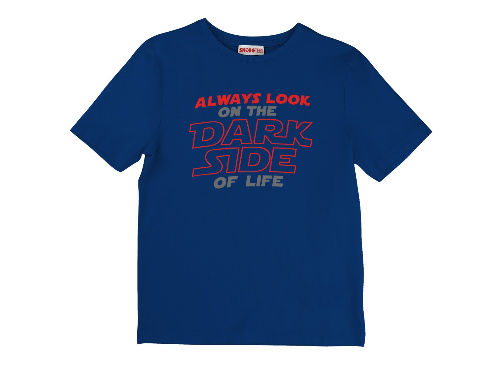 Always Look On The Dark Side Of Life on Kids T-Shirt