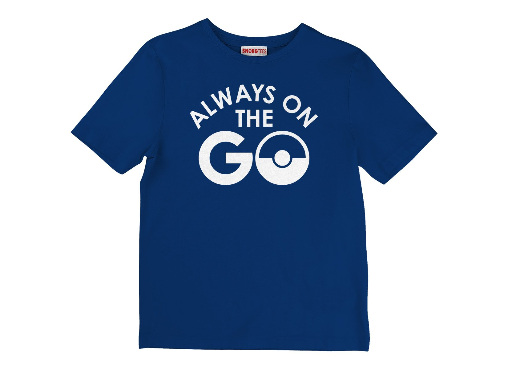 Always On The Go on Kids T-Shirt