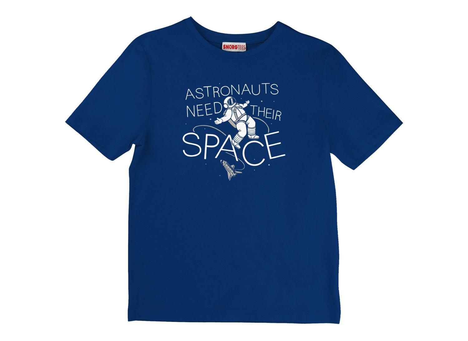 Astronauts Need Their Space on Kids T-Shirt