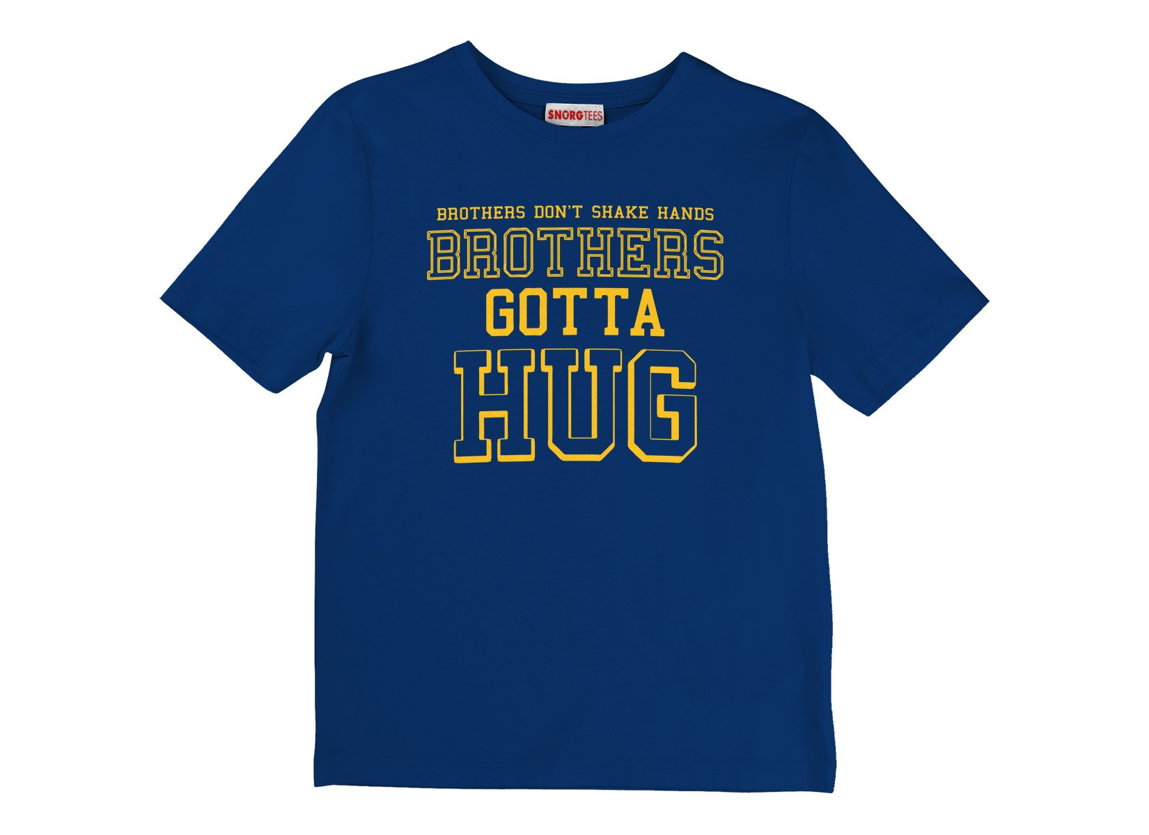 Brothers Gotta Hug on Kids T-Shirt