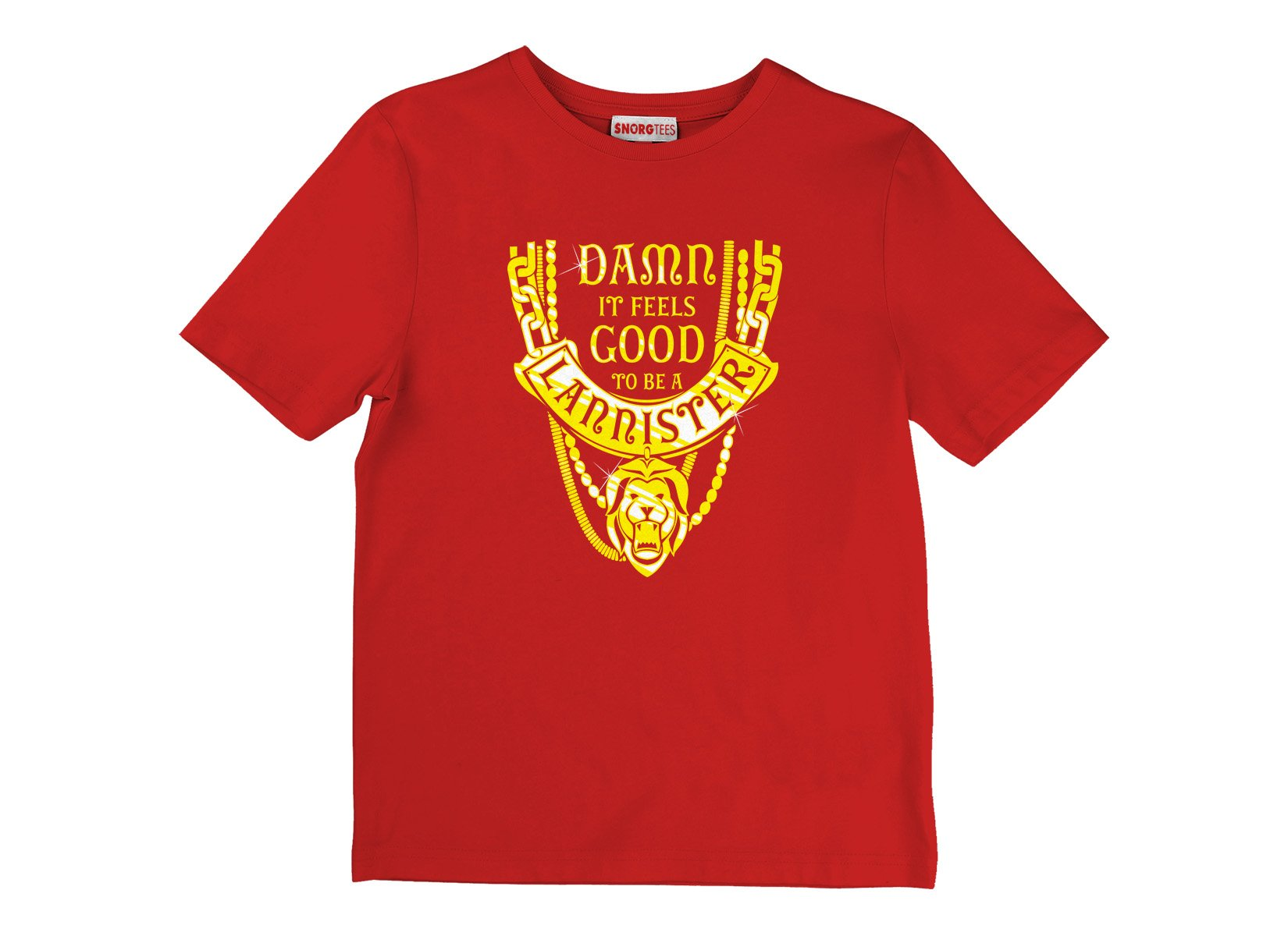 Damn It Feels Good To Be A Lannister on Kids T-Shirt
