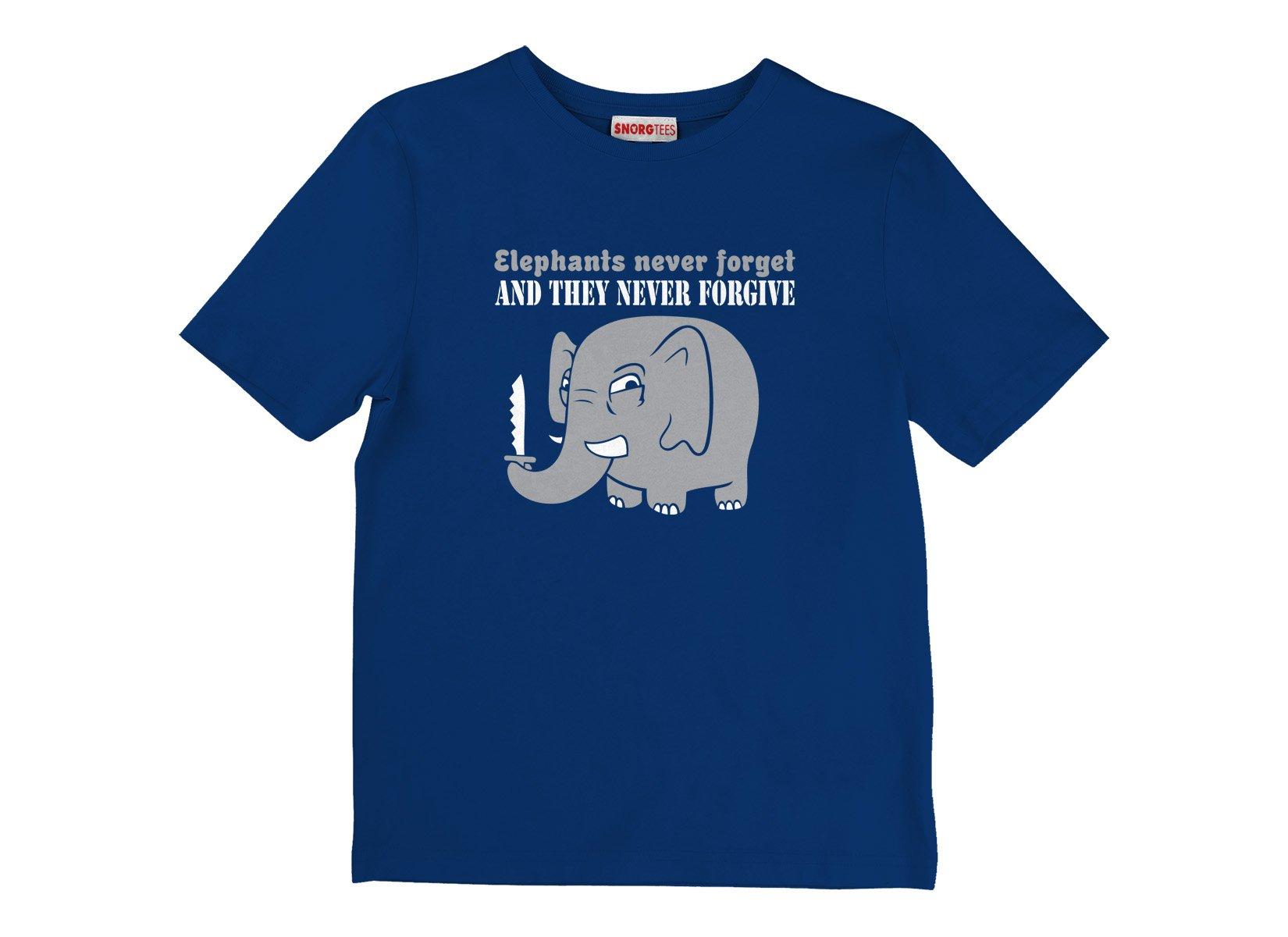 Elephants Never Forgive on Kids T-Shirt