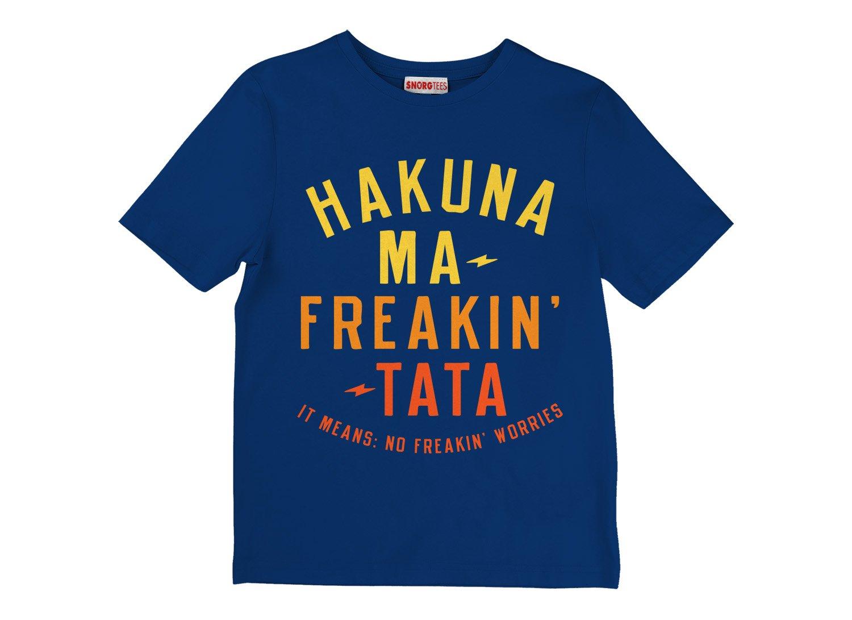 Hakuna Ma-Freakin-Tata on Kids T-Shirt