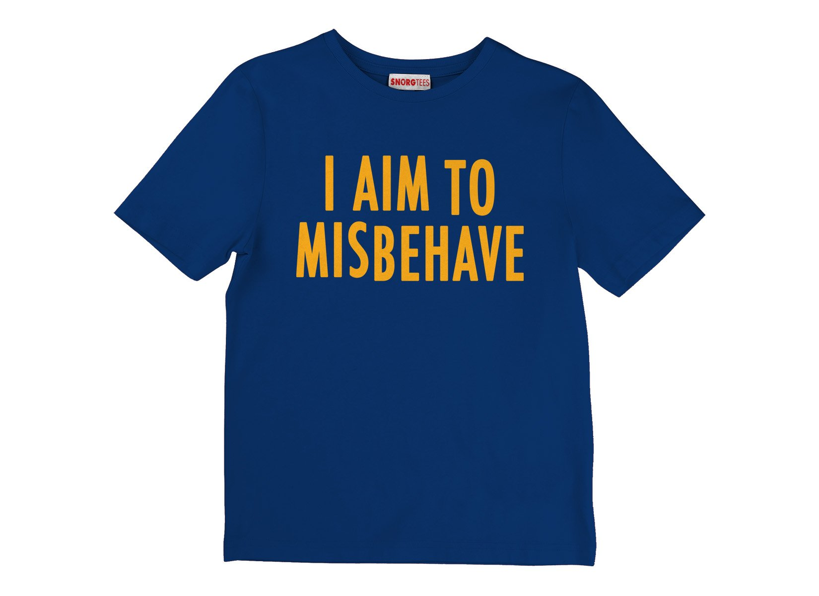 I Aim To Misbehave on Kids T-Shirt