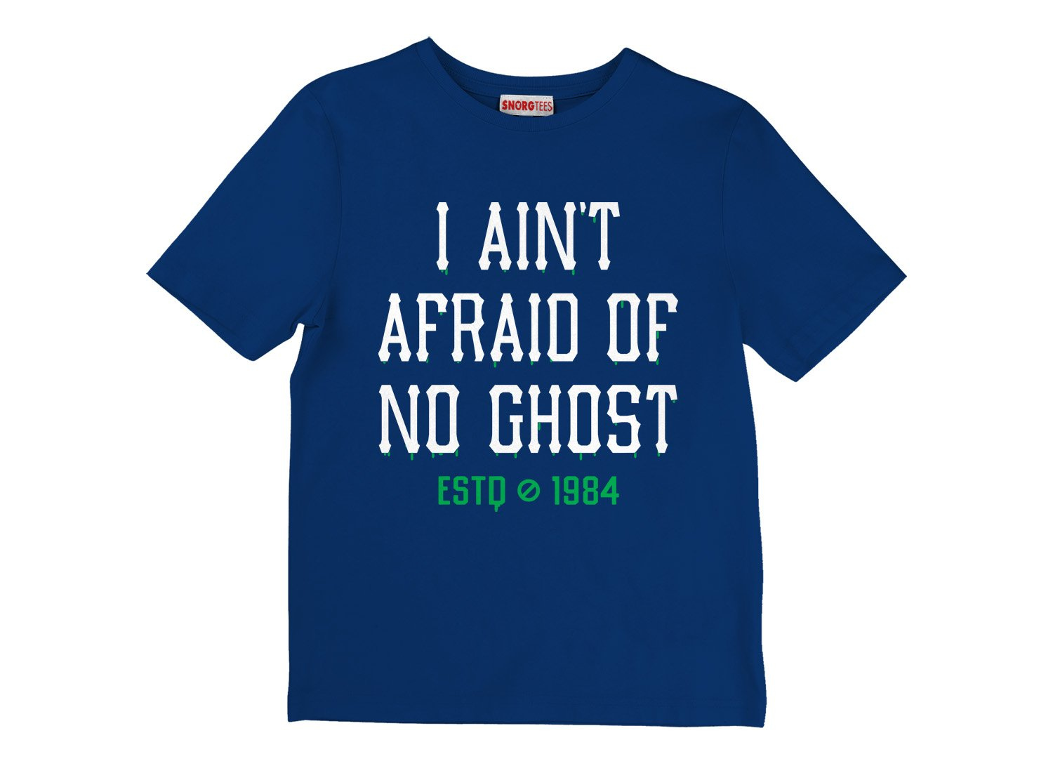 I Ain't Afraid Of No Ghost on Kids T-Shirt