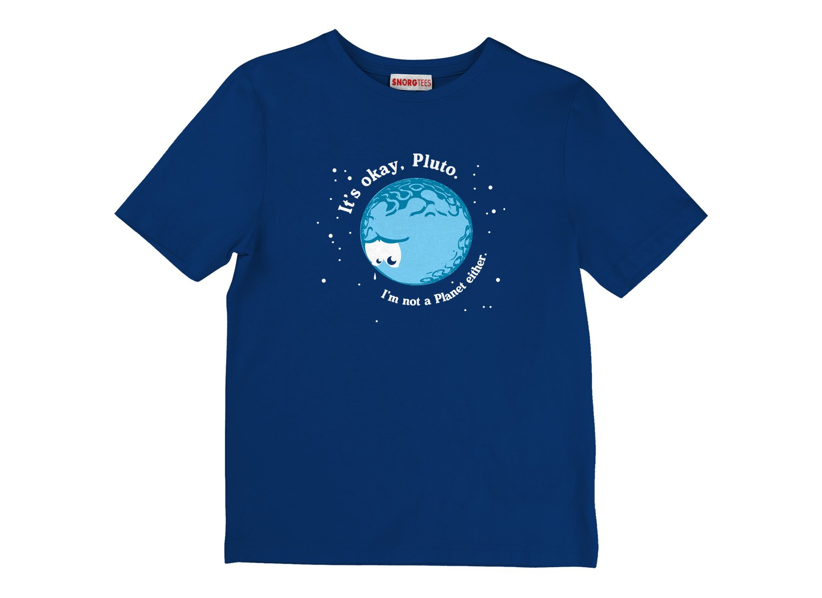 It's Okay Pluto on Kids T-Shirt