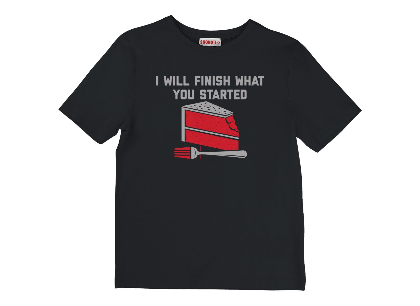 I Will Finish What You Started on Kids T-Shirt