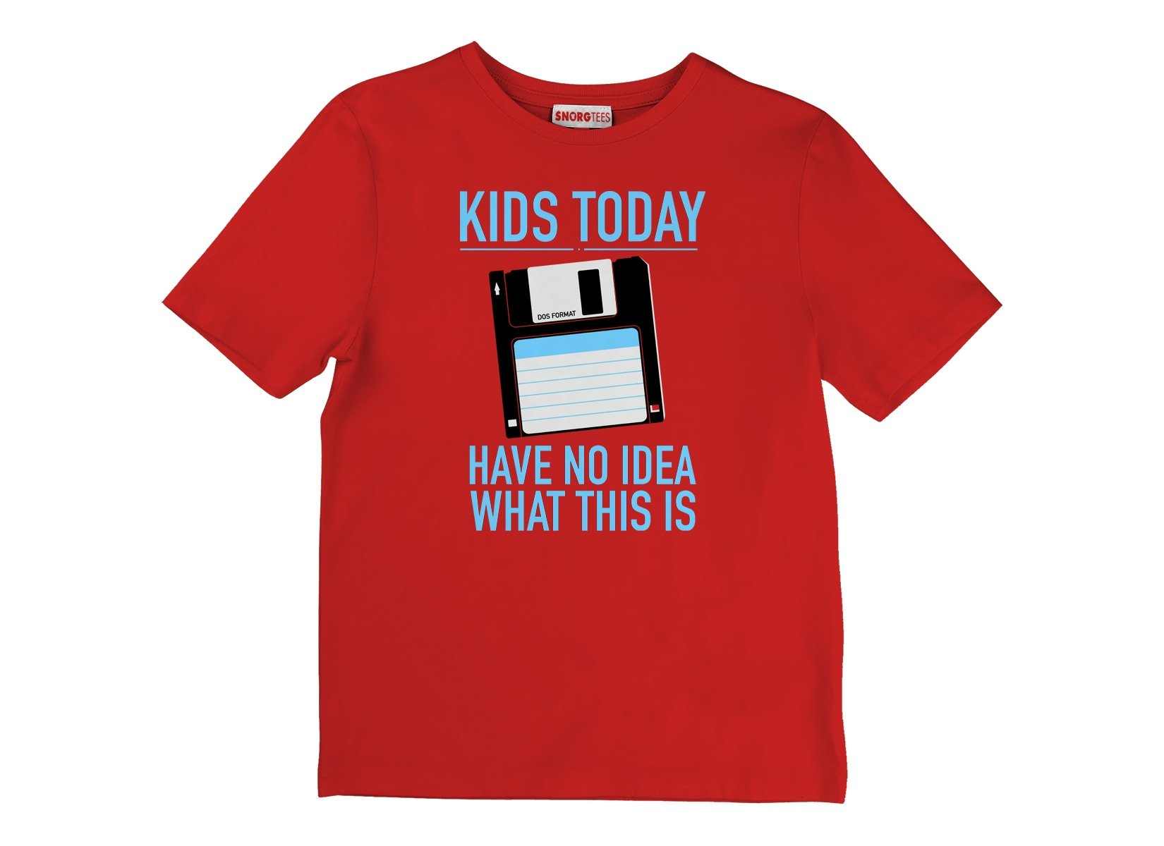Kids Today Have No Idea What This Is on Kids T-Shirt