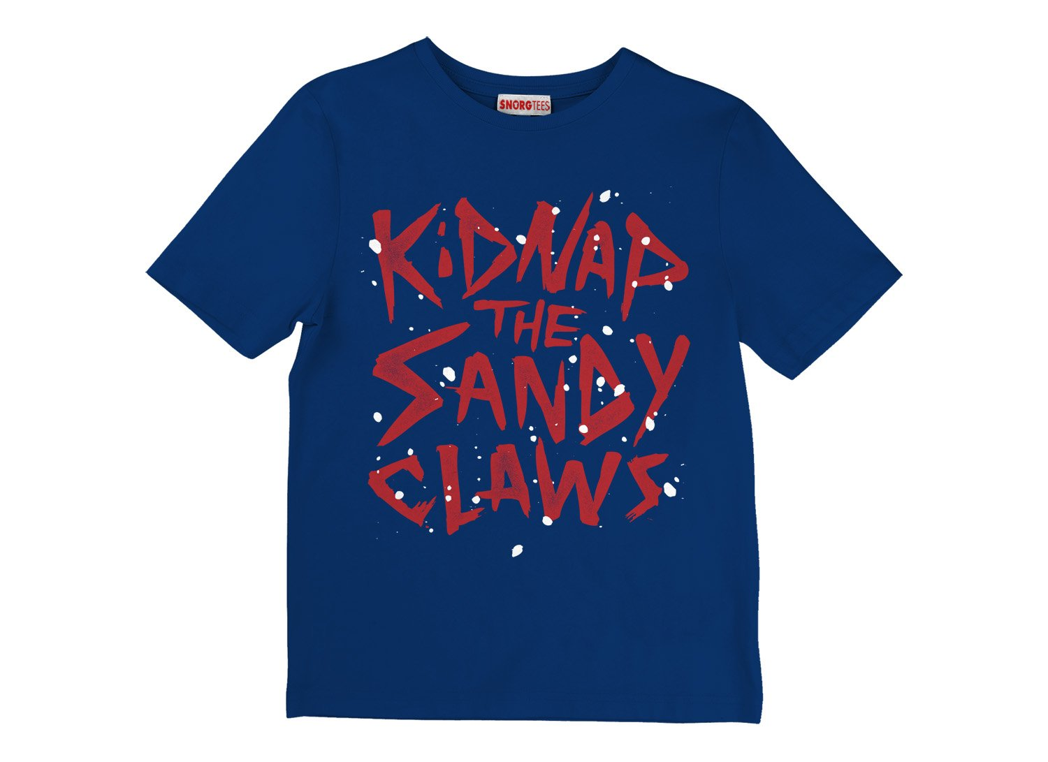 Kidnap The Sandy Claws on Kids T-Shirt